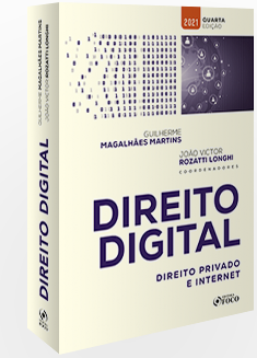 DIREITO DIGITAL : DIREITO PRIVADO E INTERNET - 4ª ED - 2021