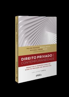 DIREITO PRIVADO E CONTEMPORANEIDADE - 1ª ED - 2020