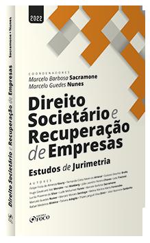 DIREITO SOCIETÁRIO E RECUPERAÇÃO DE EMPRESAS - 1ª ED - 2022