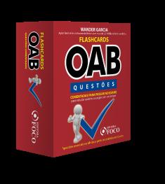FLASHCARDS OAB - QUESTÕES COMENTADAS PARA PASSAR NO EXAME DA OAB - 1ª ED - 2020