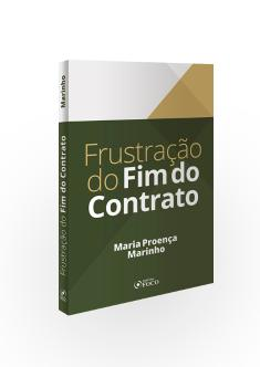 FRUSTRAÇÃO DO FIM DO CONTRATO - 1ª ED - 2020