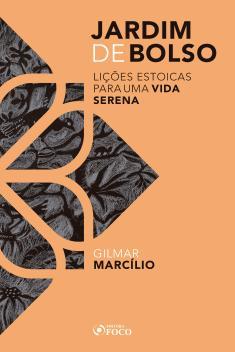 JARDIM DE BOLSO : LIÇÕES PARA UMA VIDA SERENA - 1ª ED - 2020 E-BOOK