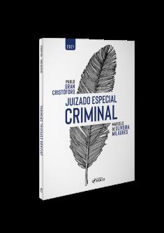 JUIZADO ESPECIAL CRIMINAL - 1ª ED - 2021
