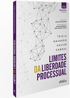 LIMITES DA LIBERDADE PROCESSUAL - 2ª ED - 2021