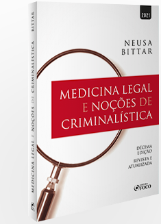 MEDICINA LEGAL E NOÇÕES DE CRIMINALISTICA - 10ª ED - 2021