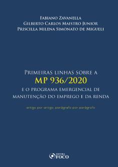 PRIMEIRAS LINHAS SOBRE A MP 936/2020 E O PROGRAMA EMERG. DE MANUT. DO EMPREGO E DA RENDA - 1ª ED - ON LINE PDF