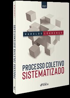 PROCESSO COLETIVO SISTEMATIZADO - 1ª ED - 2021