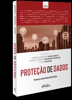 PROTEÇÃO DE DADOS: TEMAS CONTROVERTIDOS - 1ª ED - 2021