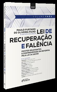 LEI DE RECUPERAÇÃO E FALÊNCIA - 1ª ED - 2021 - VOL 3