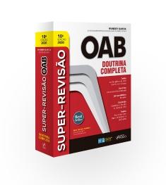 SUPER-REVISÃO OAB - DOUTRINA COMPLETA - 10ª ED - 2020