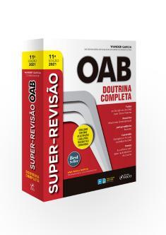 SUPER-REVISÃO OAB - DOUTRINA COMPLETA - 11ª ED - 2021