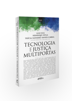 TECNOLOGIA E JUSTIÇA MULTIPORTAS - 1ª ED - 2021
