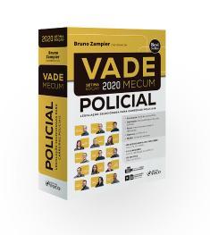 VADE MECUM POLICIAL - LEGISLAÇÃO SELECIONADA PARA CARREIRAS POLICIAIS - 7ª ED - 2020