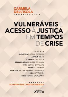 VULNERÁVEIS E ACESSO À JUSTIÇA EM TEMPOS DE CRISE - 1ª ED - 2020 E-BOOK